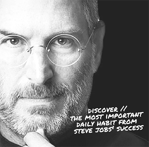 The Most Important Daily Habit from Steve Jobs' Success