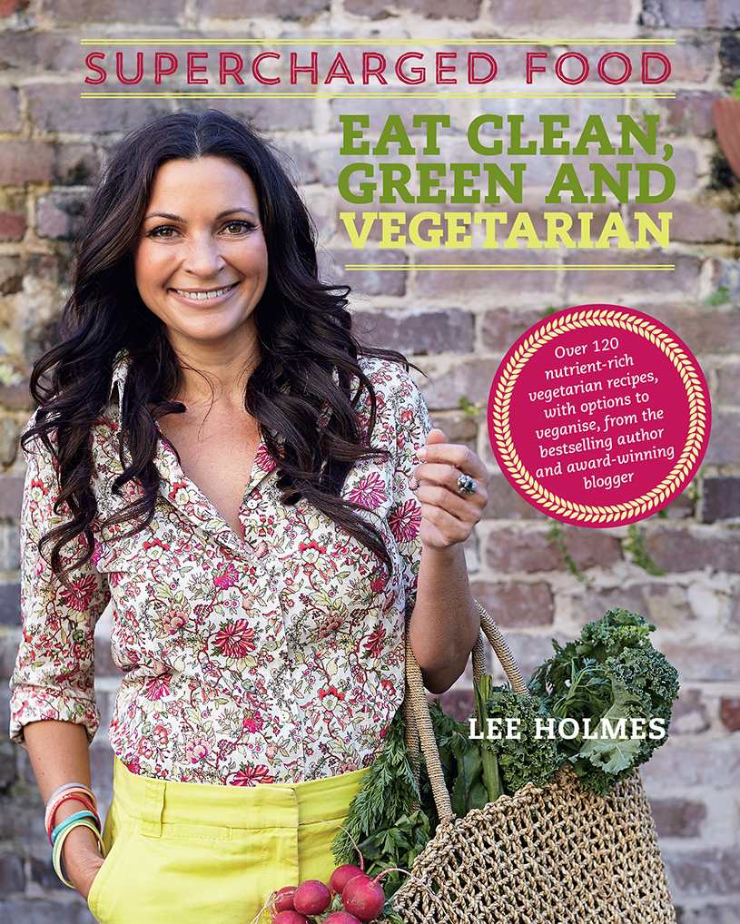 eat-clean-green-and-vegetarian-lee-holmes